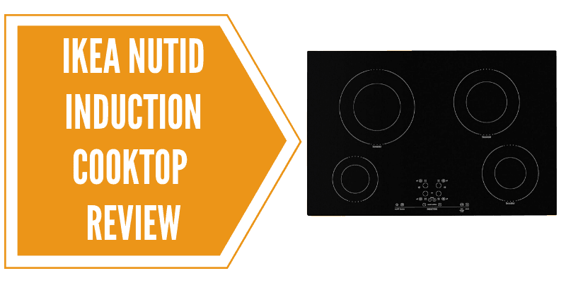 IKEA NUTID Induction Cooktop Review