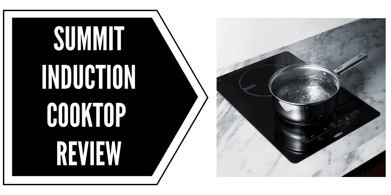 Summit Inch Induction Cooktop Review
