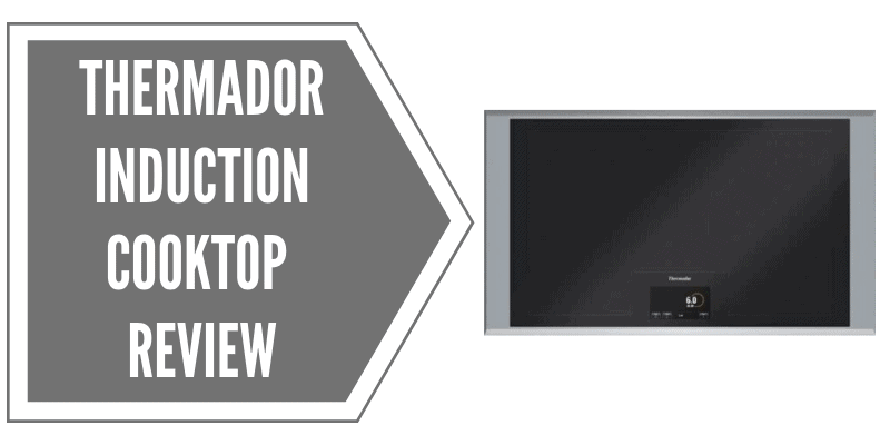 Thermador Masterpiece 36-Inch Induction Cooktop Review