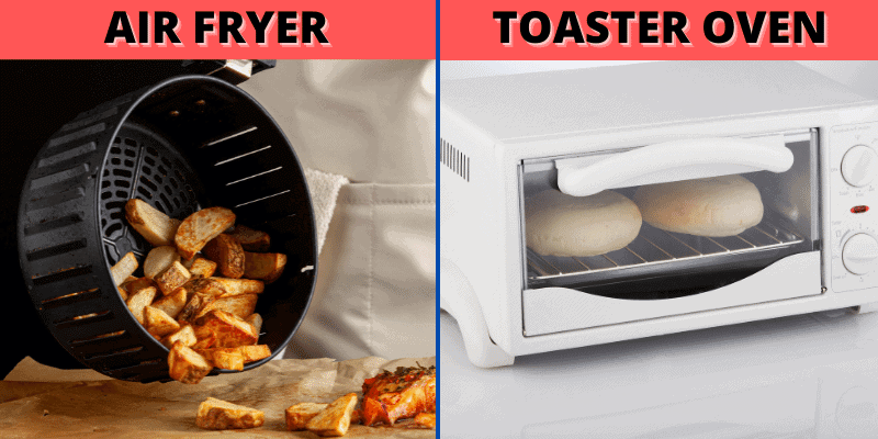 Air Fryer vs Toaster Oven - What's the Difference